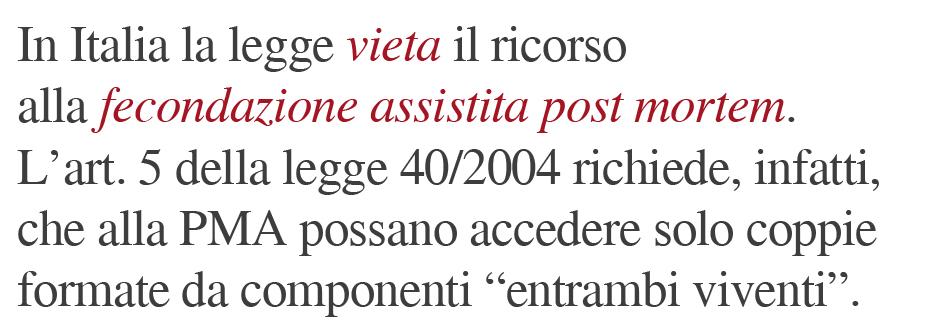 fecondazione post mortem vietata italia